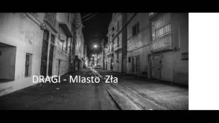 DRAGI -  Miasto  Zła