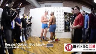 Golden Boy Live pesaje previo a las peleas