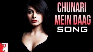 Chunari Mein Daag - Song - Laaga Chunari Mein Daag