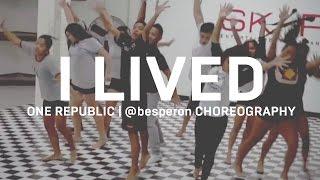 OneRepublic - I Lived | @besperon Choreography