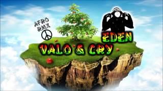 EDEN - VALO & CRY afro rmx