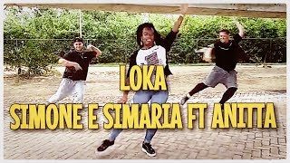 Loka - Simone e Simaria (part Anitta) - COREOGRAFIA CIA AXÉ