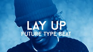 "Future / 21 Savage Type Beat - ""Lay Up"" (Prod. Cosa Nostra Beats & Trap Mafia Beatz)"