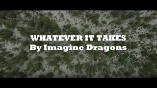 Imagine Dragons - Whatever It Takes (Lyrics/Official Audio)