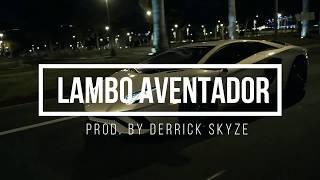 SKYZE BEATS - LAMBO AVENTADOR