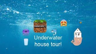 Minecraft Underwater House Tour!!!
