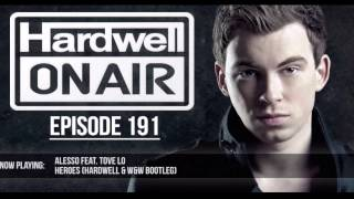 Alesso feat. Tove Lo - Heroes (Hardwell & W&W Bootleg)