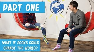 What if socks could change the world? - Behind Scenes -  Vlog One