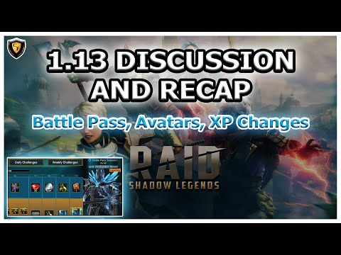 RAID Shadow Legends | 1.13 DISCUSSION AND RECAP | BATTLE PASS, AVATARS, XP CHANGES