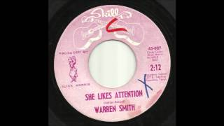 Warren Smith - She Likes Attention