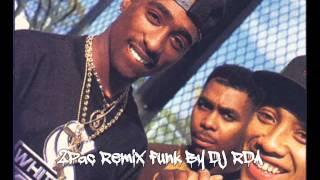 2pac remix funk [DJ RDA]