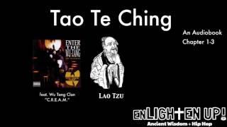 "Tao Te Ching Ch. 1-3 feat. Wu-Tang Clan - ""C.R.E.A.M.""   Enlighten Up! Audiobook"