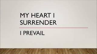 I Prevail - My Heart I Surrender (Lyrics)