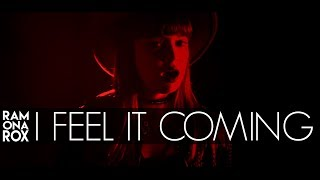 I Feel It Coming - The Weeknd ft. Daft Punk (Ramona Rox Cover)