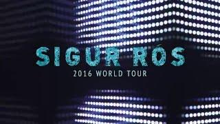 Sigur Rós - 2016 Tour