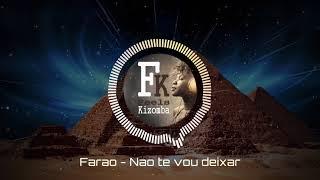 Faraó  - Não vou te deixar (2017)