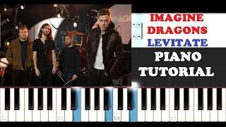 Imagine Dragons - Levitate (Piano Tutorial )