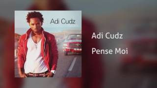Adi Cudz - Pense Moi [Áudio]