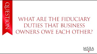 MN Find a Lawyer: What duties do business owners owe to each other?
