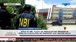 SOCO at NBI, tuloy sa pagkalap ng ebidensiya para sa ikalulutas ng pagpatay kay Mayor Halili