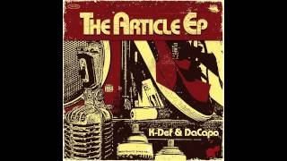 """K-Def & DaCapo (The Program) - """"The Article"""""""