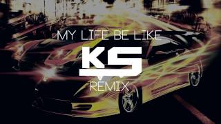 Grits - My Life Be Like/Ohh Ahh (K.Solis Trap Remix)