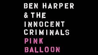 Ben Harper & The Innocent Criminals - Pink Balloon (audio only)