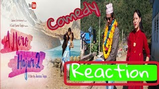 A Mero Hajur 2  Nepali Movie Trailer  Comedy Reaction Ft.villager