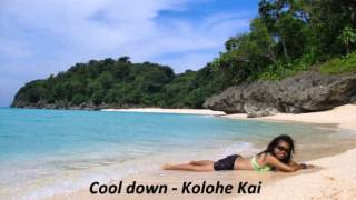 Cool down - Kolohe Kai ft. Boracay Island