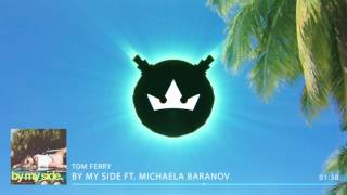 Tom Ferry - By My Side ft. Michaela Baranov (Official Audio)
