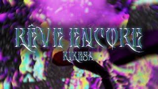 Kikesa - Rêve encore