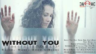 RACFM feat. NANE & ZHAO - WITHOUT YOU