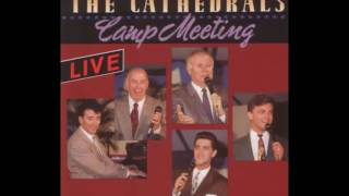 The Cathedrals - Dig a Little Deeper (Live)