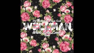 DJ Mustard ft. Travis Scott - Whole Lotta Lovin' (Wellman Trap Remix)