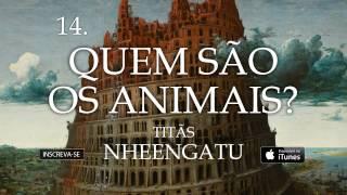 Titãs - Quem são os animais? (Álbum Nheengatu)