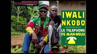 Man Neuh - Iwali Nkobo (Officiel Audio)