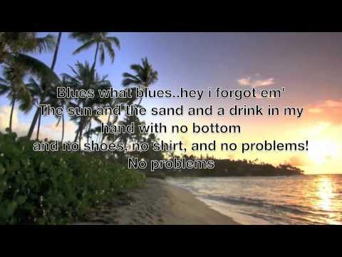 Kenny Chesney No Shoes No Shirt No Problems Lyrics Chords