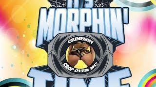 Crimeson - It's Morphin Time (PelicanCityRecords) [Cropover 2017]