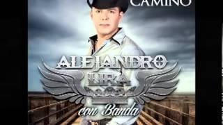 El Corrido Del Chulo  Alejandro Lira 2013  Corte Promocional