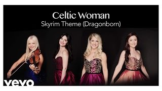 Celtic Woman - Skyrim Theme (Dragonborn) (Audio)