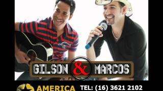 Gilson e Marcos - Tenha dó de nois que bebe