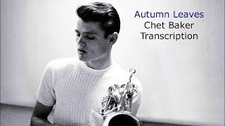 Autumn Leaves-Chet Baker's Transcription.Transcribed by Carles Margarit
