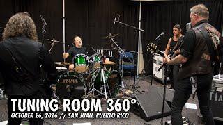 Metallica: Tuning Room 360° (San Juan, Puerto Rico - 2016)