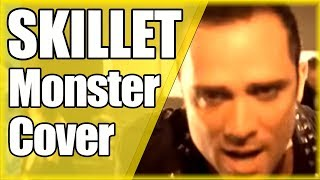 "SKILLET: ""Monster"" (Cover by The Kira Justice)"