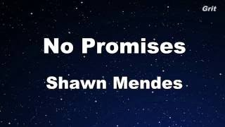 No Promises - Shawn Mendes Karaoke 【No Guide Melody】 Instrumental