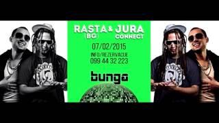 "RASTA i JURA (connect) // ZAGREB // 07.02. // ""Bunga"""