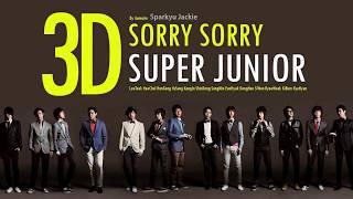 [3D \ Use Headphones] Super Junior(슈퍼주니어) _ SORRY, SORRY