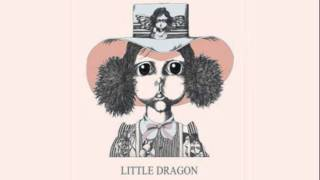 Little Dragon - Place To Belong