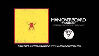 Man Overboard - Montrose (Official Audio)