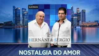 Hernâni & Sérgio - Nostalgia Do Amor